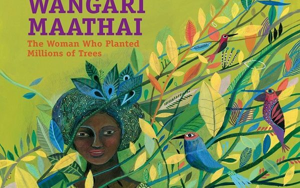 Wangari Maathai, una vita per l'ambiente e i diritti umani